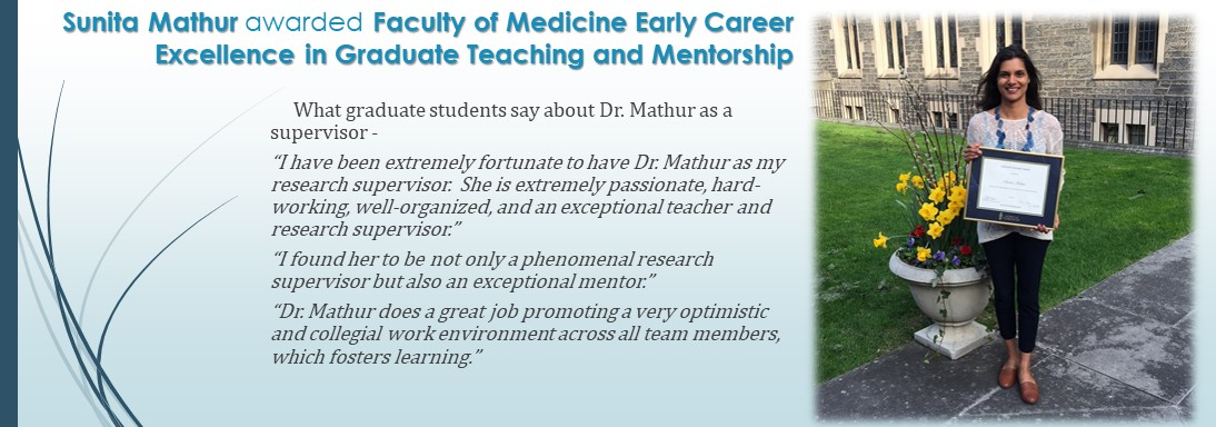 Sunita Mathur awarded Faculty of Medicine Early Career Excellence in Graduate Teaching and Mentorship